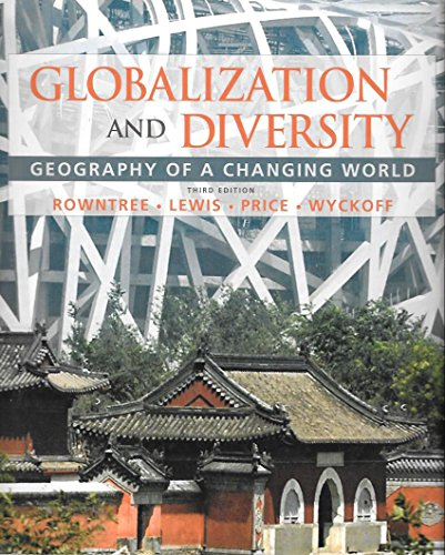 9780321723352: Globalization and Diversity: Geography of a Changing World with Goode's World Atlas (3rd Edition)