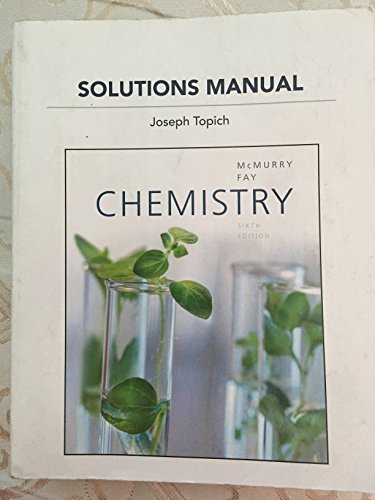 9780321723369: Solutions Manual for Chemistry By Joseph Topich (sixth edition)