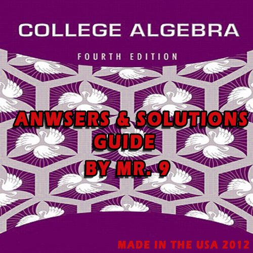 9780321724823: College Algebra 4th Edition Answers & Solutions Manual Penna - Beecher