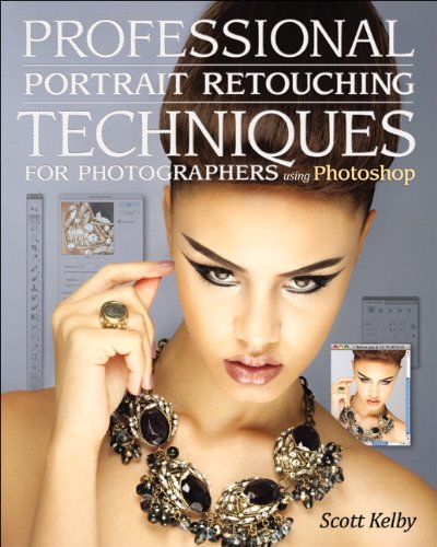 9780321725547: Professional Portrait Retouching Techniques for Photographers Using Photoshop