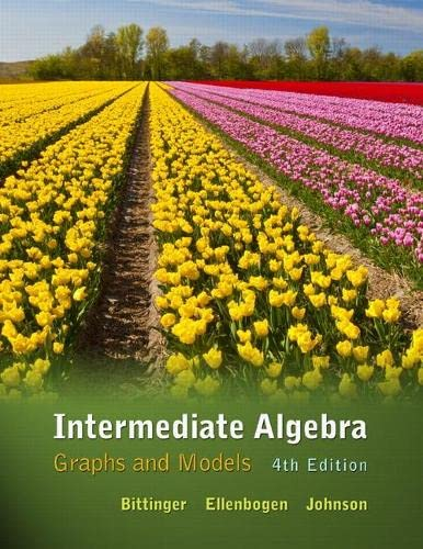 9780321725554: Intermediate Algebra: Graphs and Models (4th Edition)
