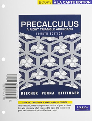 9780321725769: Precalculus: A Right Triangle Approach, Books a la Carte Edition (4th Edition)