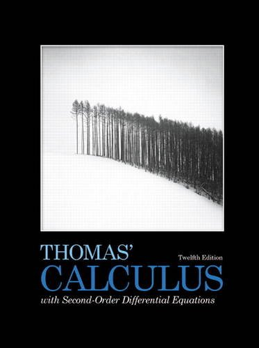 9780321726414: Thomas' Calculus with Second-Order Diff Equations 12th