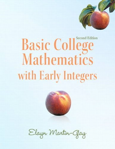 9780321726438: Basic College Mathematics with Early Integers (2nd Edition) (Martin-Gay Developmental Math Series)