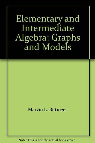 9780321726636: Elementary and Intermediate Algebra: Graphs and Models