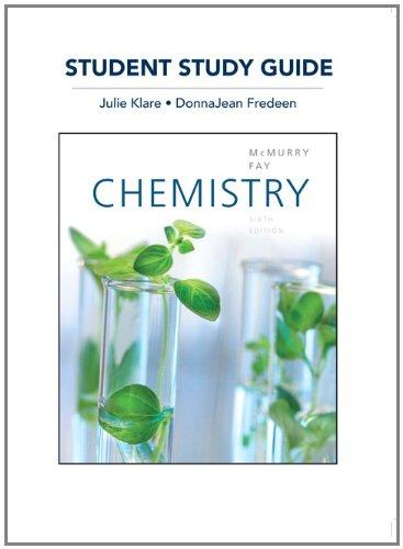 Study Guide for Chemistry: John E McMurry,
