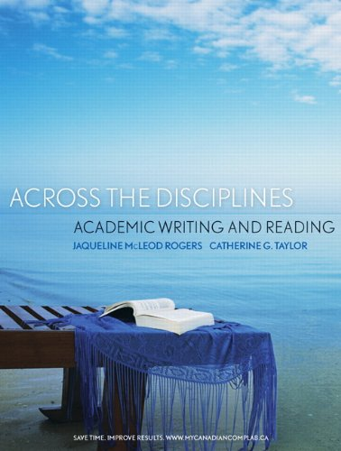9780321727794: Across the Disciplines: Academic Writing and Reading, First Edition with MyCanadianCompLab