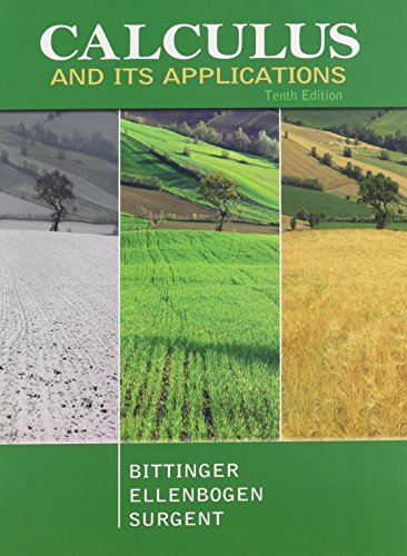 Calculus and Its Applications, MyMathLab, and Student Solutions Manual (10th Edition): Bittinger, ...