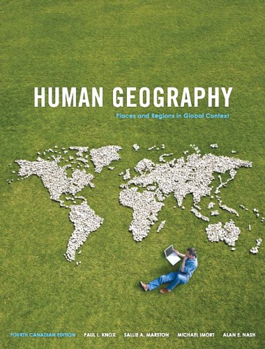 9780321728845: Human Geography: Places and Regions in Global Context, Fourth Canadian Edition with MyGeosciencePlace (4th Edition)