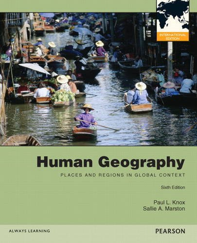 9780321728876: Human Geography: Places and Regions in Global Context: International Edition