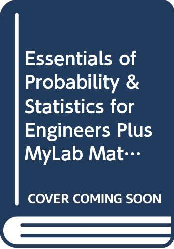 9780321729330: Essentials of Probability & Statistics for Engineers plus MyMathLab Student Access Kit