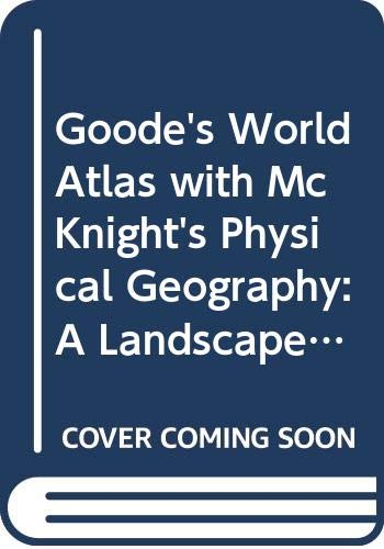 Goode's World Atlas with McKnight's Physical Geography: Darrel Hess, Dennis