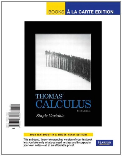 9780321730688: Thomas' Calculus, Single Variable, Books a la Carte Edition (12th Edition)