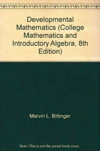 9780321730824: Developmental Mathematics (College Mathematics and Introductory Algebra, 8th Edition)