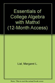 9780321731456: Essentials of College Algebra with MathXL (12-month access) (10th Edition)