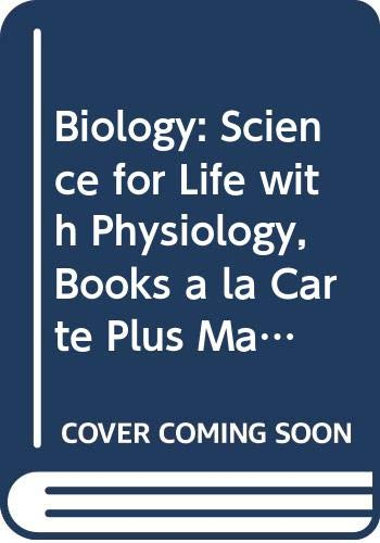 9780321731883: Biology: Science for Life with Physiology, Books a la Carte Plus MasteringBiology (3rd Edition)