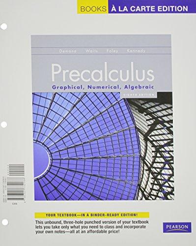 9780321732088: Precalculus: Graphical, Numerical, Algebraic, Books a la Carte Edition, Precalculus: Graphical, Numerical, Algebraic (8th Edition)
