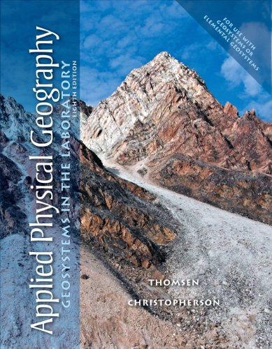 9780321732149: Applied Physical Geography: Geosystems in the Laboratory (8th Edition)