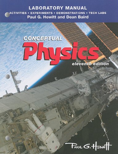 9780321732484: Laboratory Manual: Activities, Experiments, Demonstrations & Tech Labs for Conceptual Physics
