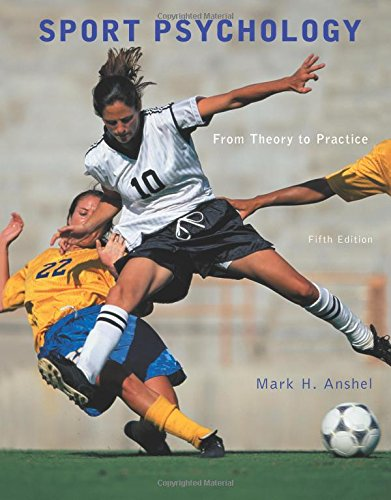 9780321732491: Sport Psychology: From Theory to Practice (5th Edition)