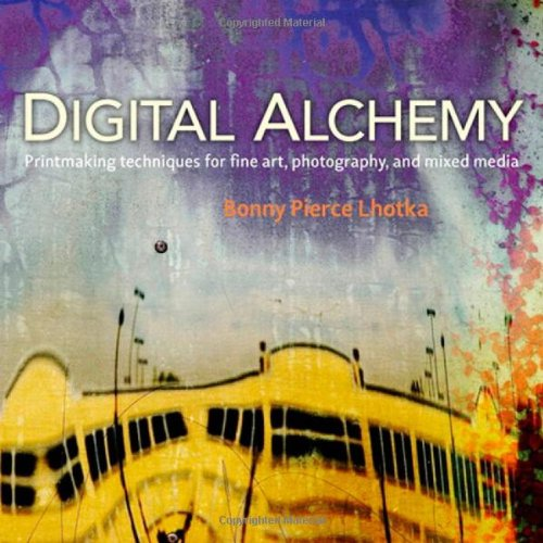 9780321732996: Digital Alchemy: Printmaking Techniques for Fine Art, Photography, and Mixed Media [With DVD ROM] (Voices That Matter)