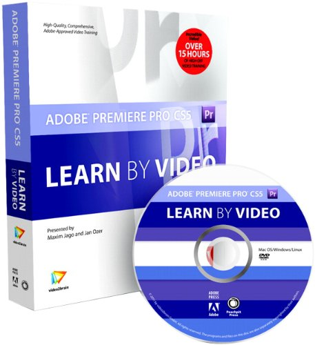 9780321734846: Adobe Premiere Pro CS5: Learn by Video (Book with DVD-ROM)
