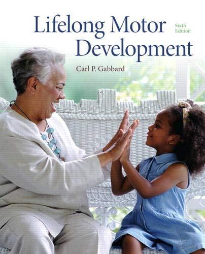 9780321734945: Lifelong Motor Development (6th Edition)