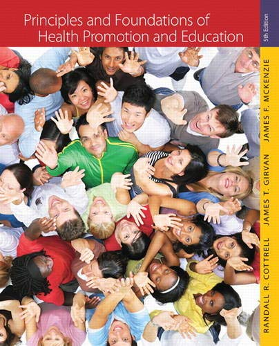 9780321734952: Principles and Foundations of Health Promotion and Education (5th Edition)