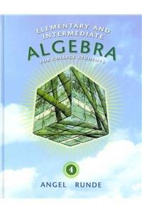 Elementary & Intermediate Algebra and NEW MyCompLab (4th Edition): Angel, Allen R.