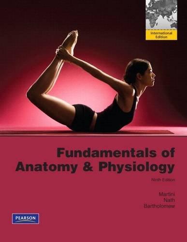 Fundamentals Anatomy Physiology by Frederic Martini Judi Nath Edwin ...