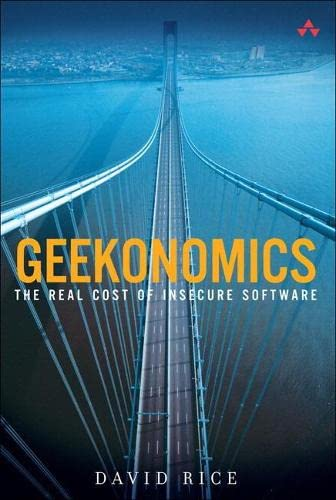 9780321735973: Geekonomics: The Real Cost of Insecure Software