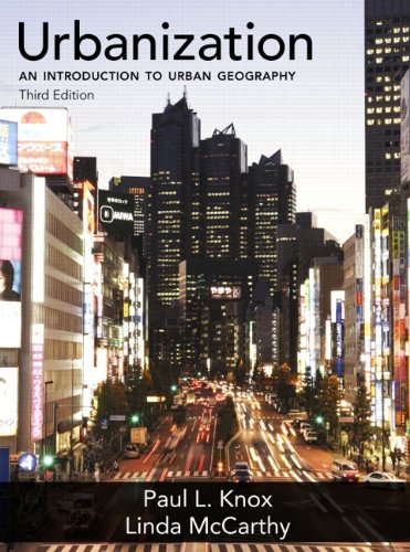 9780321736437: Urbanization: An Introduction to Urban Geography (3rd Edition)