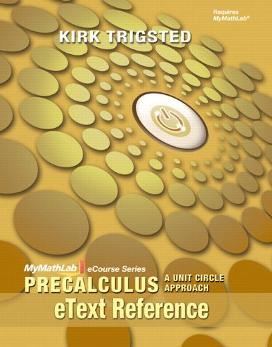 9780321736833: eText Reference for Trigsted Precalculus: A Unit Circle Approach