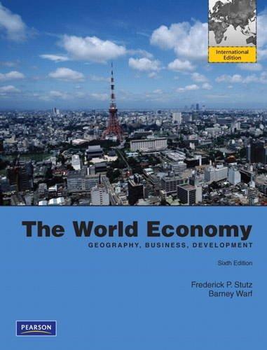 9780321740441: The World Economy: Geography, Business, Development: International Edition