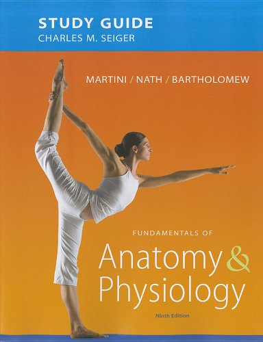 9780321741677: Study Guide for Fundamentals of Anatomy & Physiology