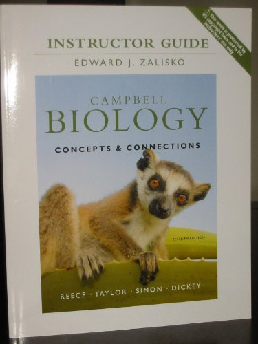 9780321742070: Campbell Biology: Concepts & Connections, Instructor Guide