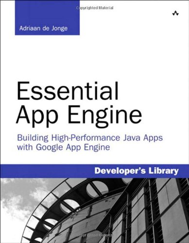 9780321742636: Essential App Engine:Building High-Performance Java Apps with Google App Engine (Developers Library)