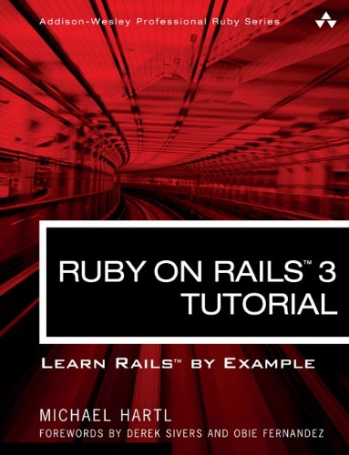9780321743121: Ruby on Rails 3 Tutorial: Learn Rails by Example (Addison-Wesley Professional Ruby Series)