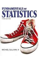 9780321744418: Fundamentals of Statistics with MyMathLab -- Access Card Package/MyStatLab -- Access Card Package /MSL -- Access Card Package (3rd Edition)
