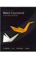 Brief Calculus and Its Applications My/MyStat Student (12th Edition) Goldstein, Larry J.; Schneider, David I.; Lay, David C. and Asmar, Nakhle H.