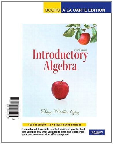 9780321744784: Introductory Algebra, Books a la Carte Edition (4th Edition)