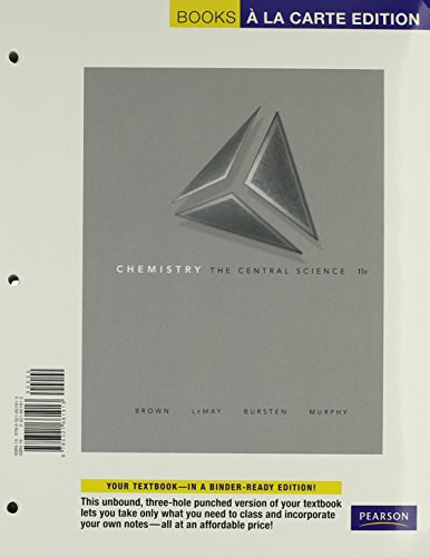 Chemistry: The Central Science, Books a la Carte Plus MasteringChemistry™ (11th Edition) (0321746554) by Brown, Theodore E.; LeMay, H. Eugene H; Bursten, Bruce E.; Murphy, Catherine; Woodward, Patrick