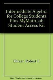 9780321747068: Intermediate Algebra for College Students Plus MyMathLab Student Access Kit (5th Edition)