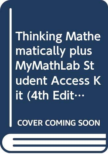 9780321747204: Thinking Mathematically plus MyMathLab Student Access Kit (4th Edition)