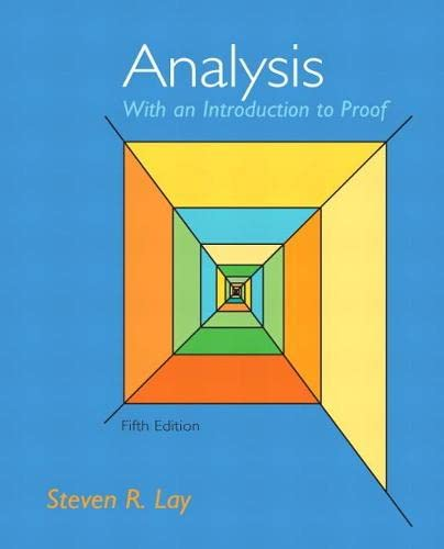 9780321747471: Analysis With An Introduction to Proof, 5th Edition