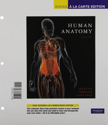 9780321747709: Human Anatomy, Books a la Carte Edition (7th Edition)