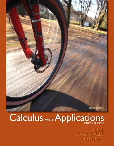 9780321748577: Calculus with Applications, Brief Version (10th Edition)