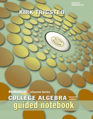 9780321748768: MyMathLab College Algebra: Guided Notebook, 2nd Edition