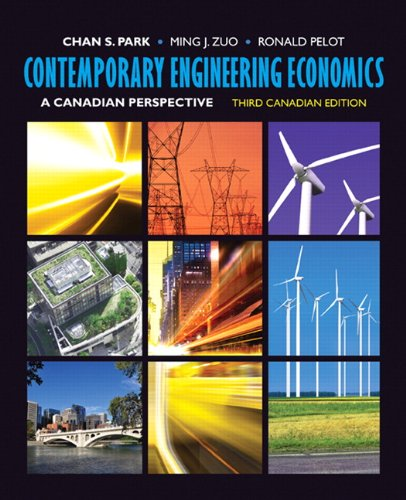 Contemporary Engineering Economics: A Canadian Perspective, Third: Chan S. Park;
