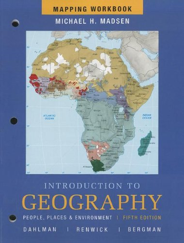 9780321750990: Mapping Workbook for Introduction to Geography: People, Places and Environment